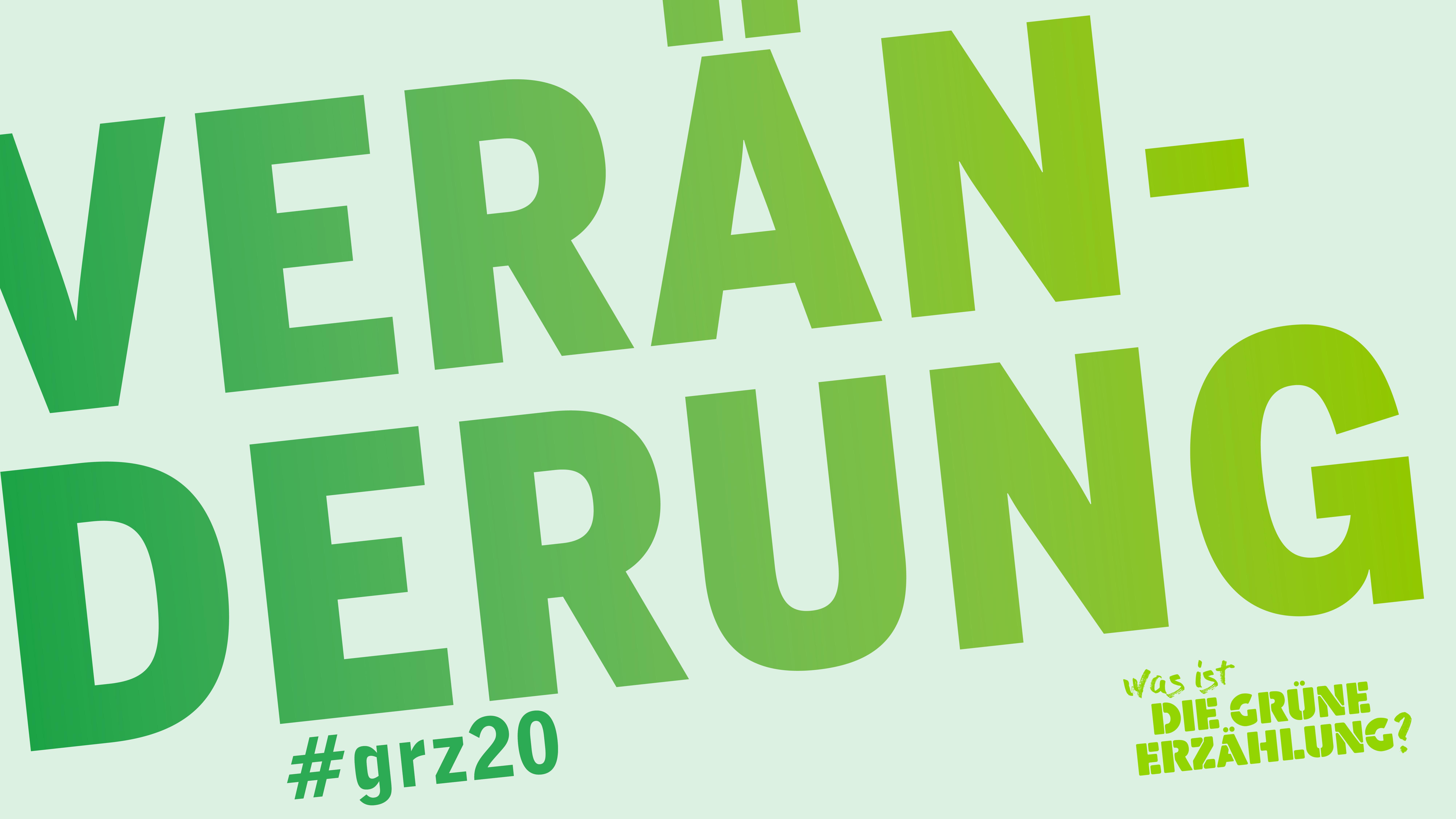 VERAENDERUNG | #grz20