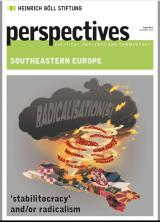 "Perspectives Southeastern Europe - ""Stabilocracy"" and/or radicalisation"