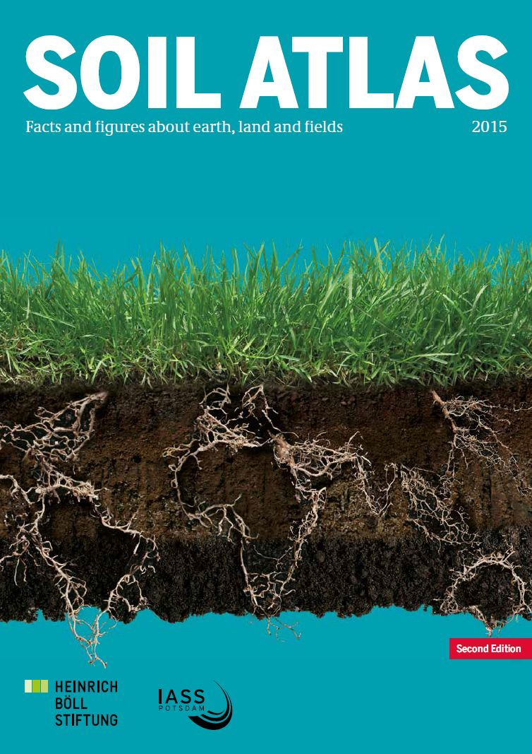Soil atlas facts and figures about earth land and fields for All about soil facts