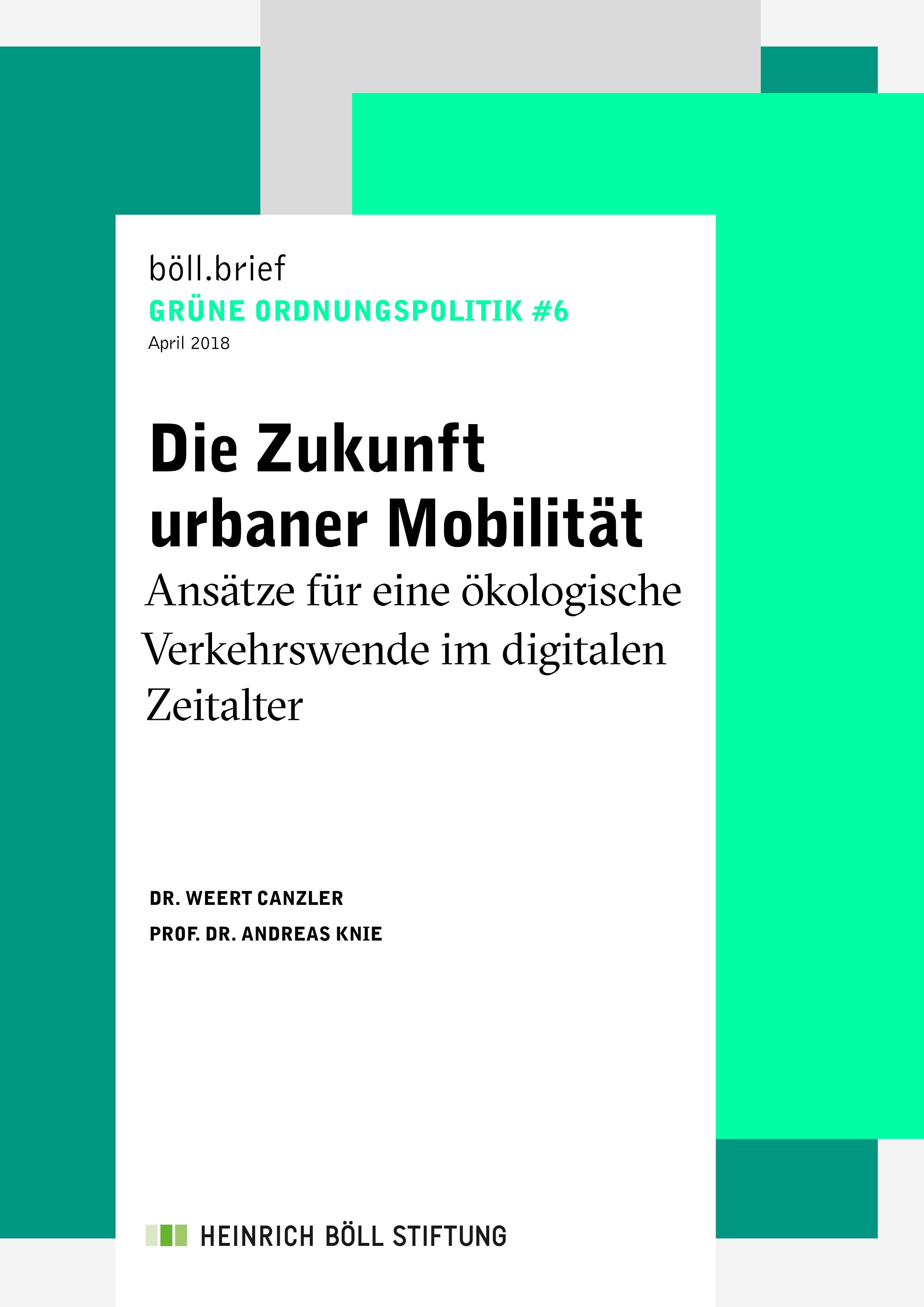 Die Zukunft urbaner Mobilität - böll.brief Grüne Ordnungspolitik #6 |  Heinrich-Böll-Stiftung
